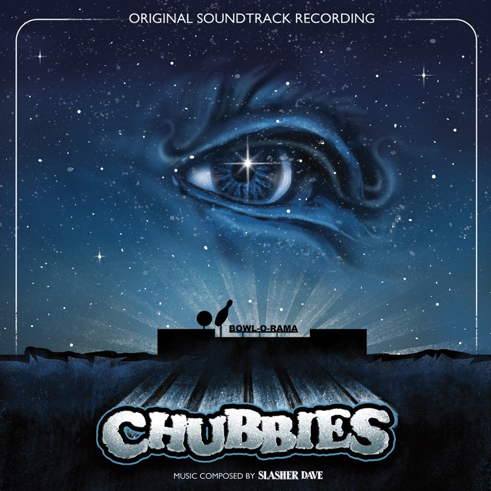 Image of Slasher Dave - Chubbies (Original Motion Picture Soundtrack) LP + Download + Poster