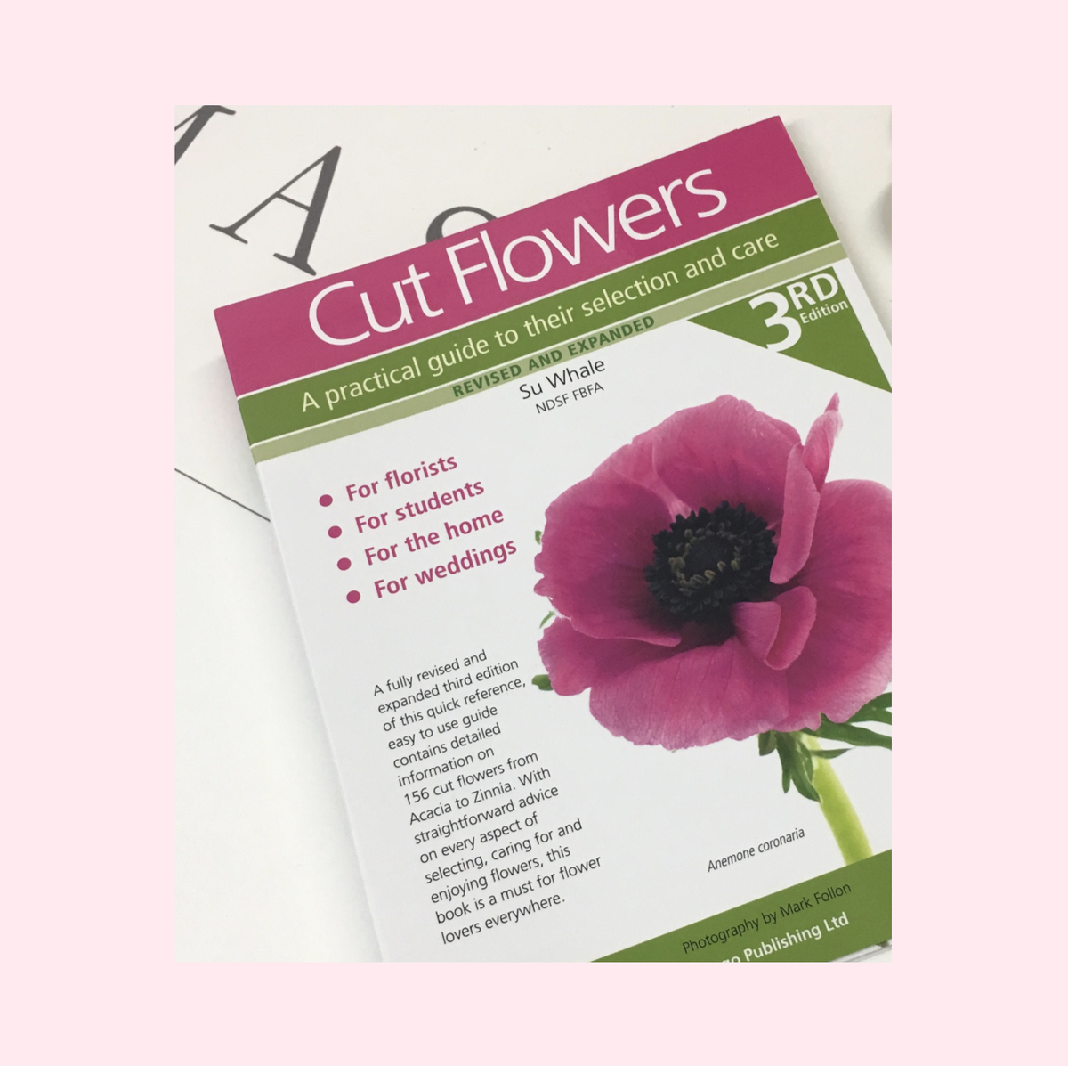 Image of Cut Flowers Book : A Practical Guide to Selection & Care