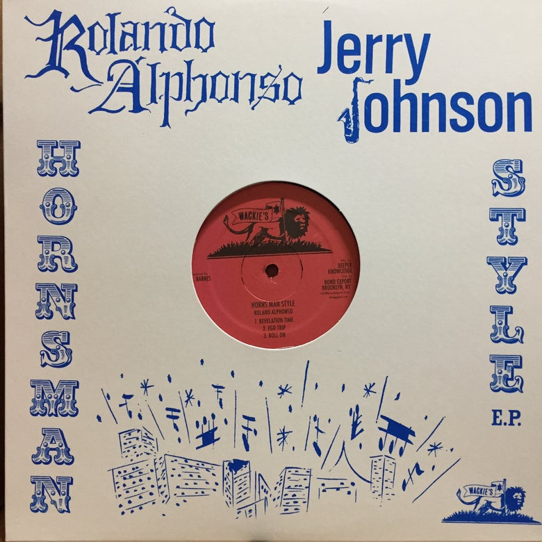 "Image of Rolando Alphonso / Jerry Johnson - Hornsman Style 12"" EP (Wackie's)"