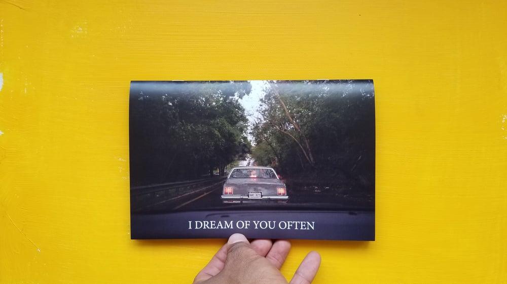 Image of I Dream Of You Often (Photobook + Print)
