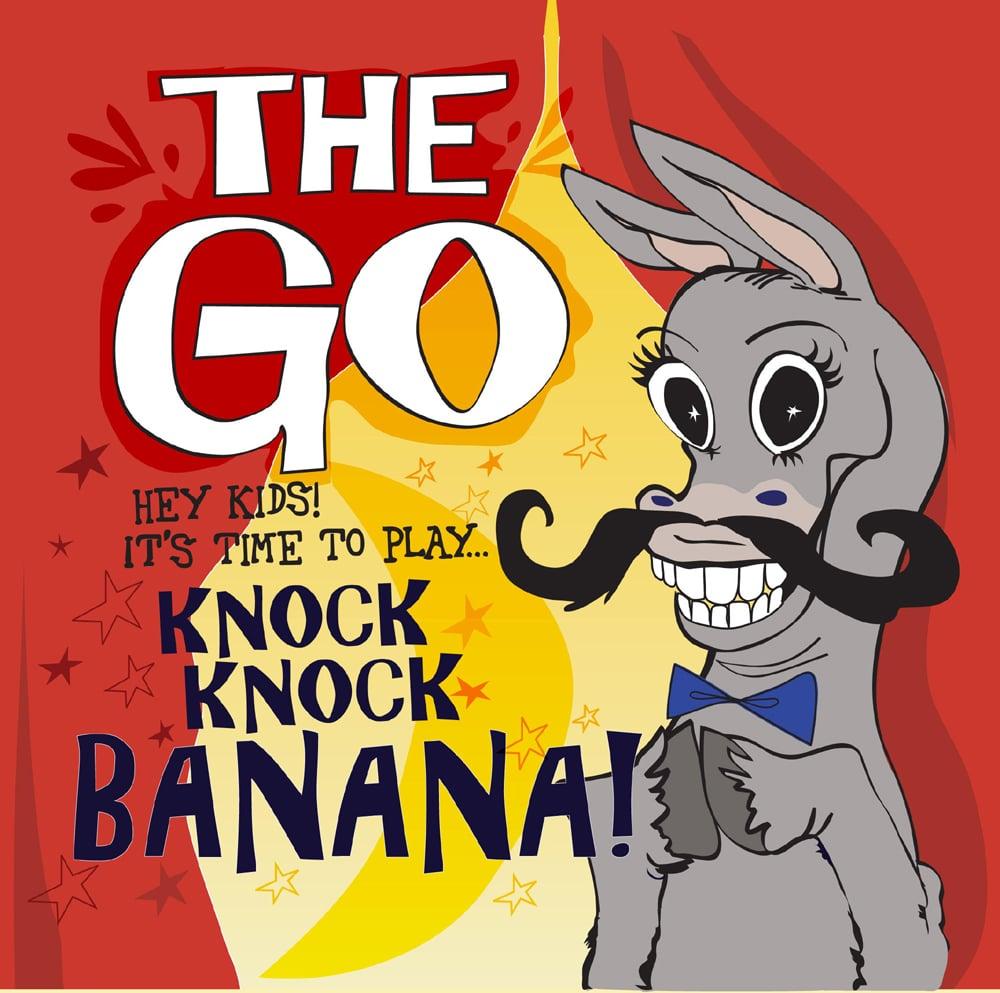 """Image of The Go - Knock, Knock Banana! EP - 7"""""""