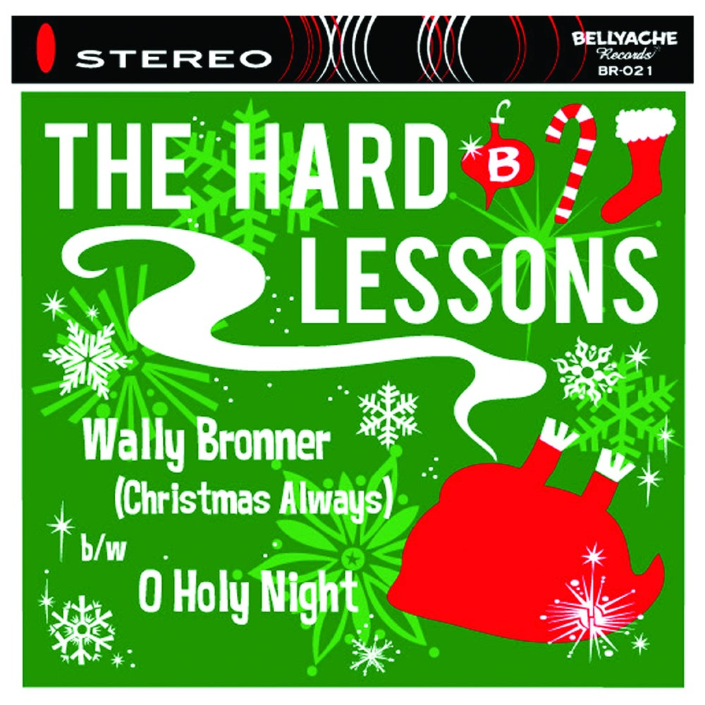 "Image of The Hard Lessons - Wally Bronner (Christmas Always) - 7"" + CD Copy"