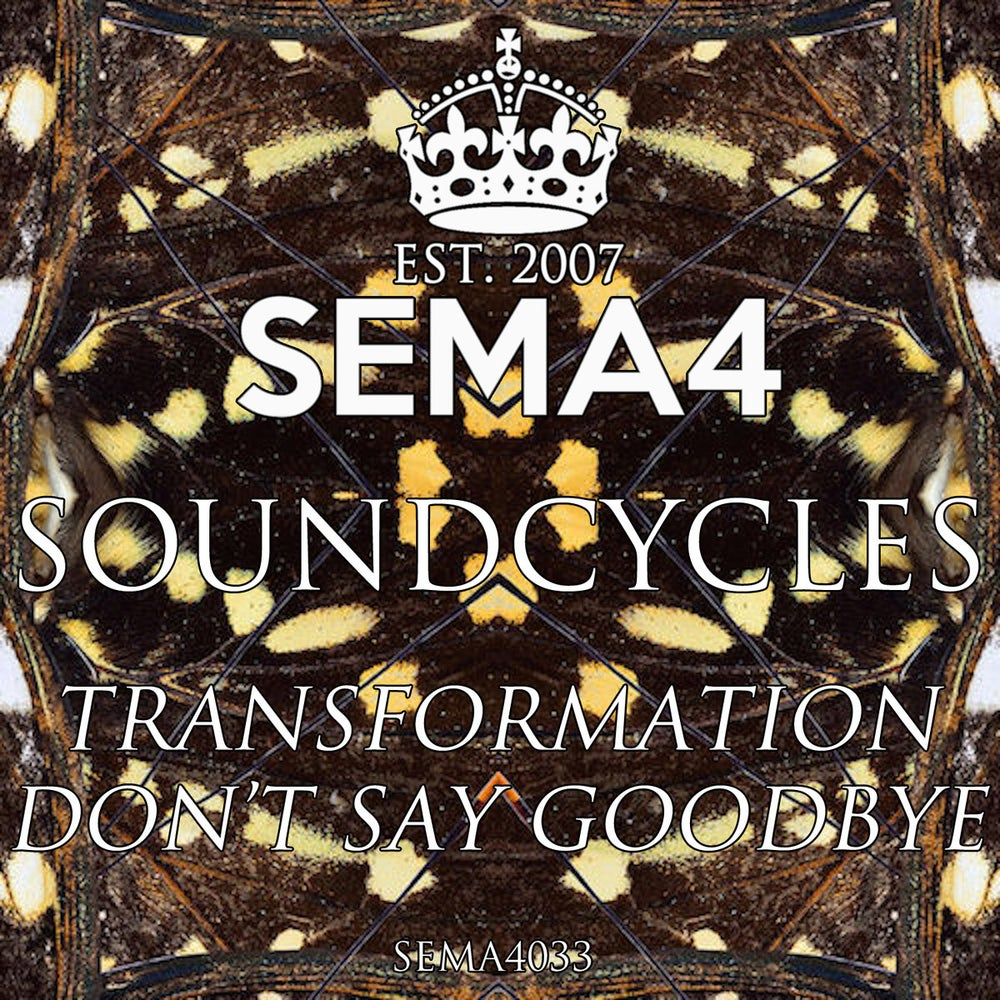 Image of SEMA4033 - SoundCycles - Transformation / Goodbye Vinyl