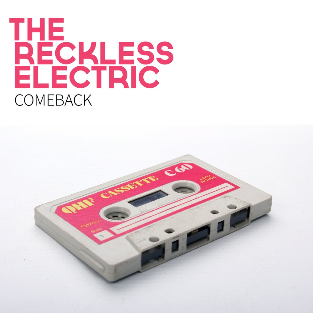 Image of The Reckless Electric - Comeback [CD]