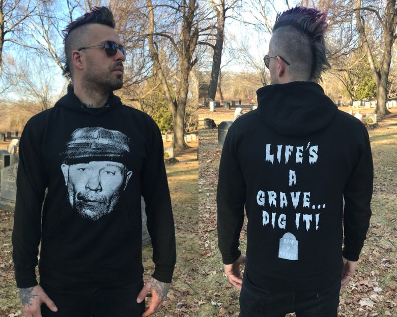 Image of Ed Gein - Life's A Grave Pullover