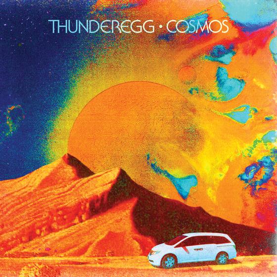Image of THUNDEREGG - Cosmos