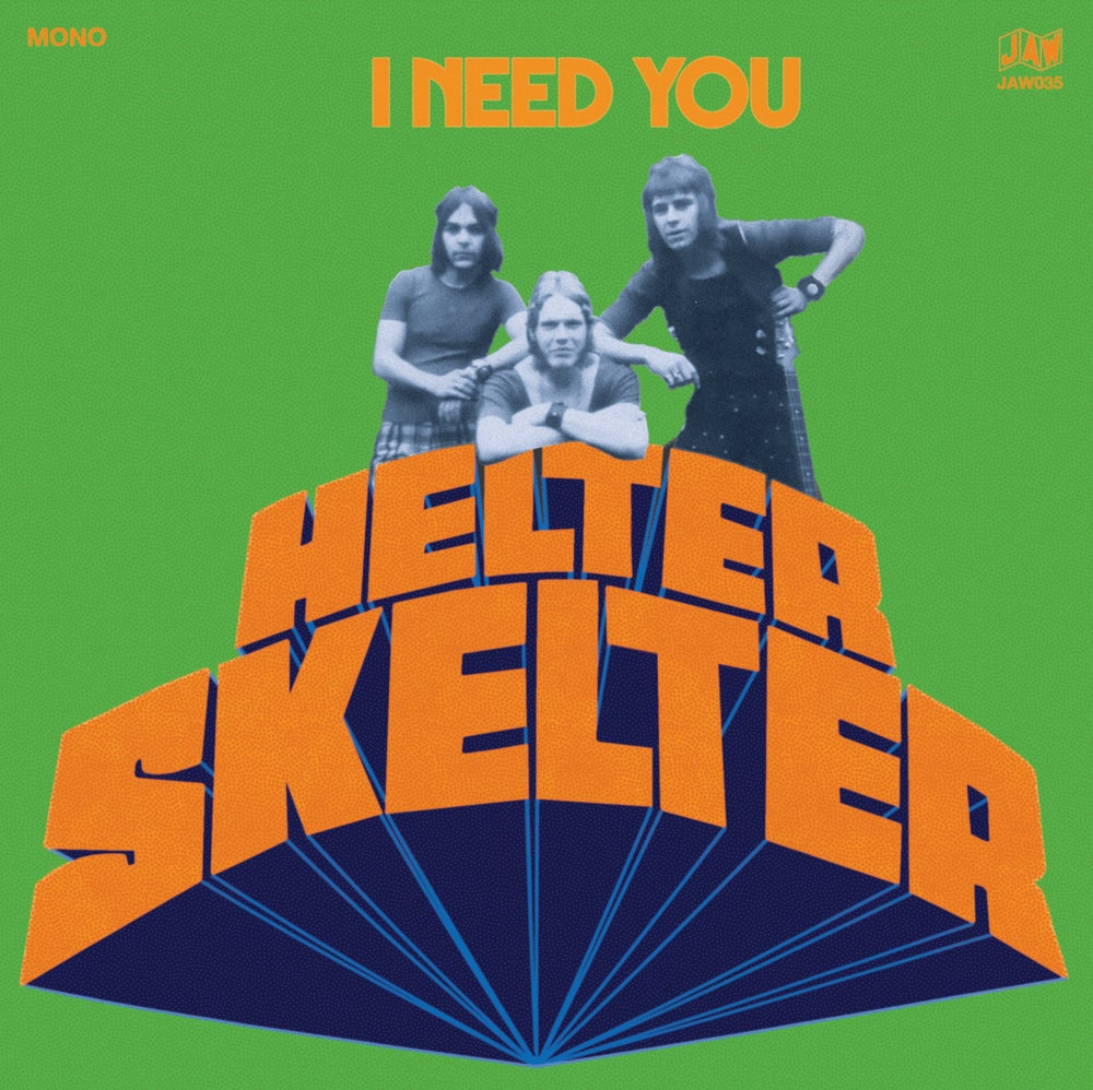 "Image of HELTER SKELTER ""I Need You"" 7"" maxi single  (JAW035)"