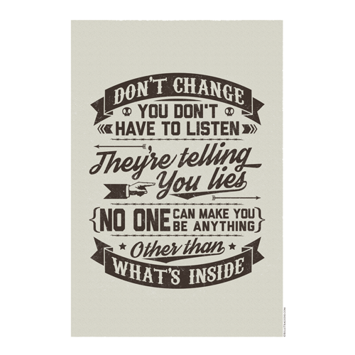 Image of Don't Change - A3 Print