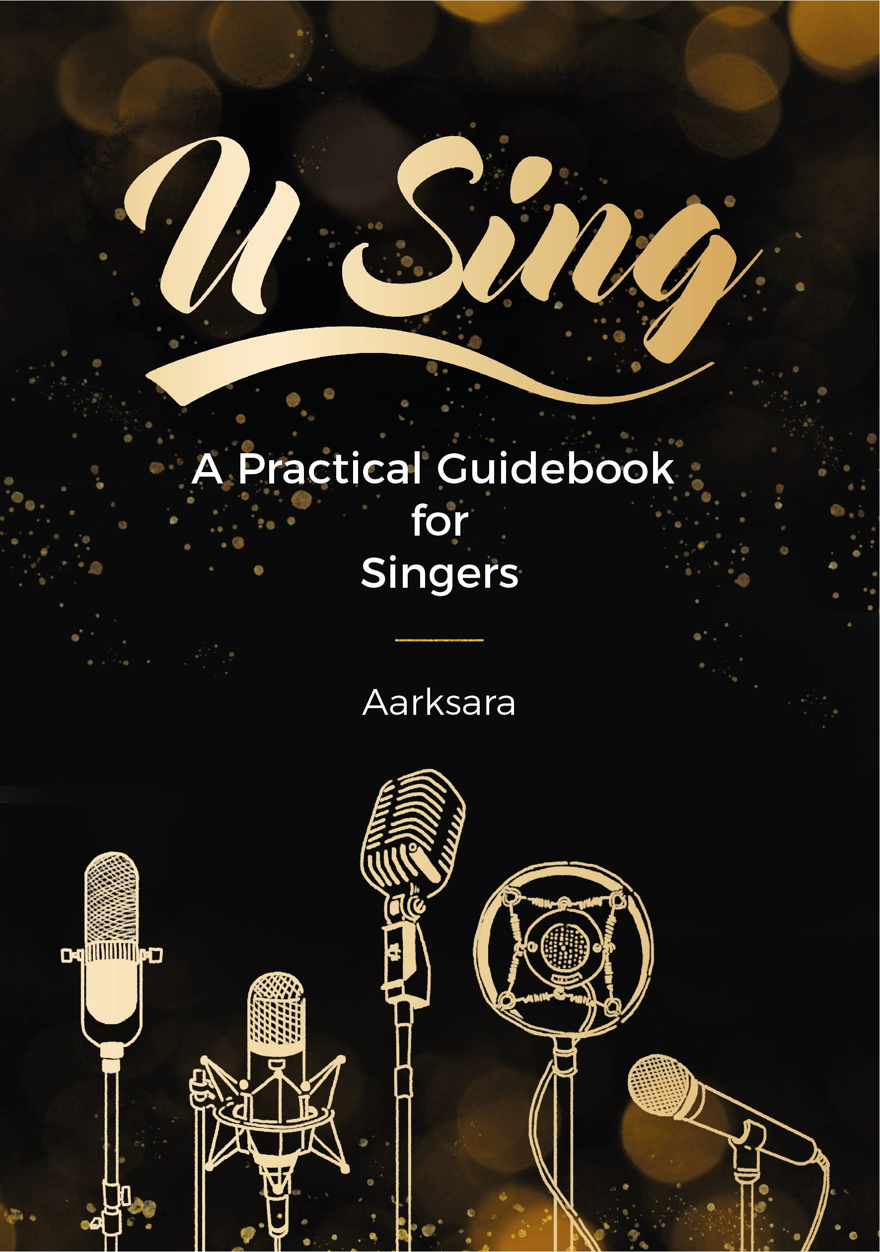 U SING! A Practical Guidebook For Singers (PAPERBACK) (ENGLISH VERSION)