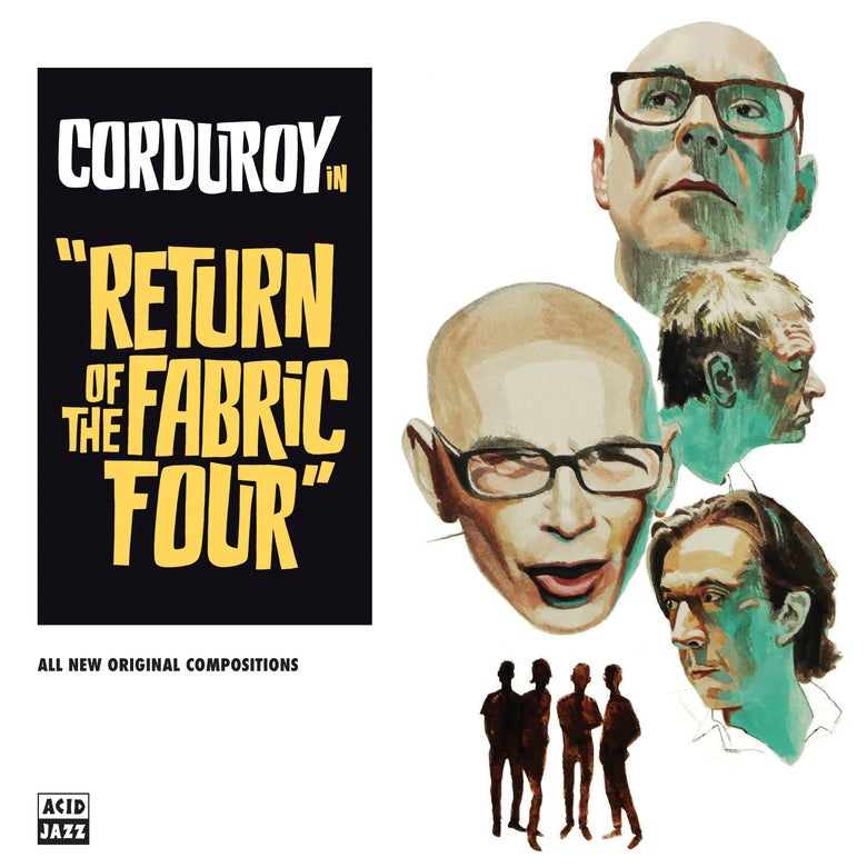 Image of Corduroy - Return Of The Fabric Four (LP) (Pre-Order)