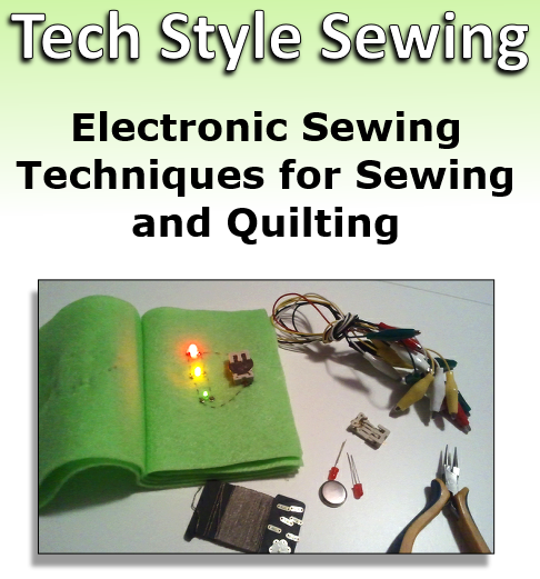 Tech Style Sewing eTextile Book (Booklet)