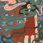 Image of The Native Cats - John Sharp Toro LP *Last copies*