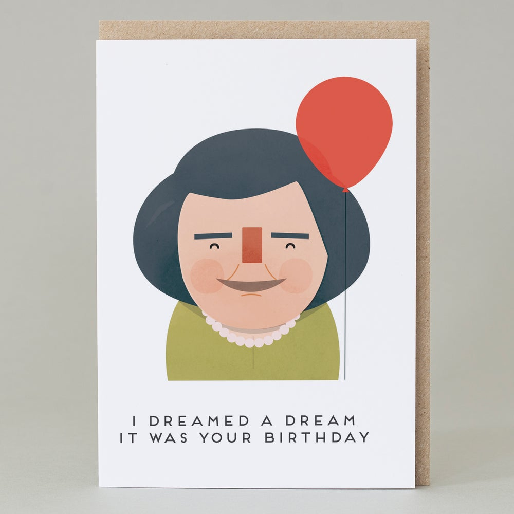 Image of 'I dream a dream it was your birthday' Card