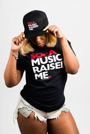 Image of Soca Music Raised Me - Snap Back
