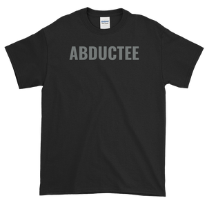 Image of #because ABDUCTEE Tee