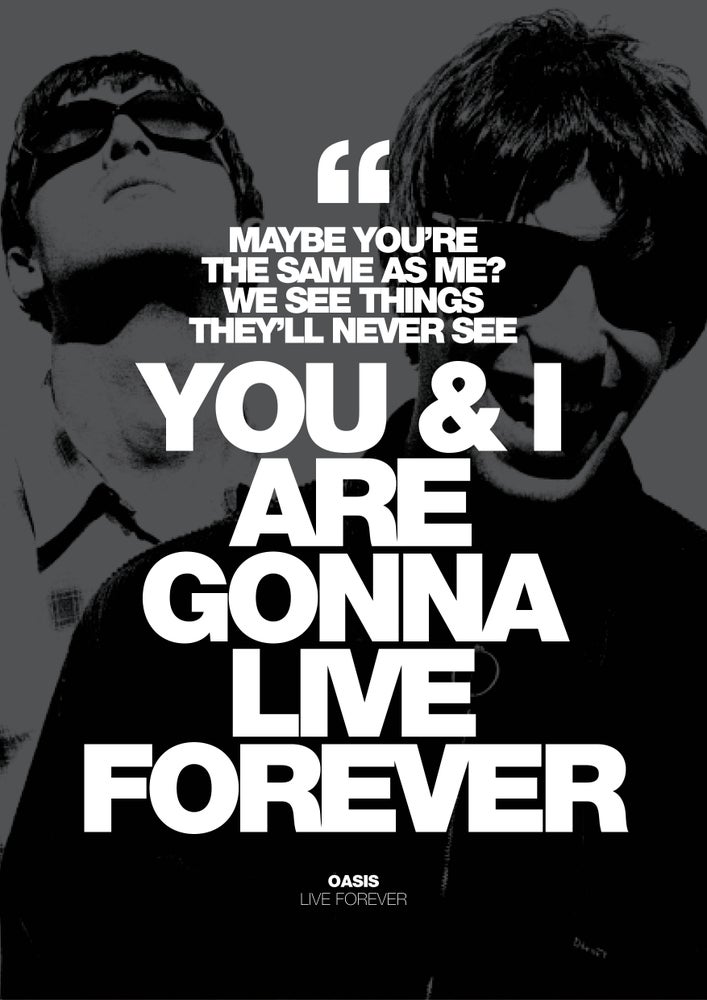 Image of Oasis - Live Forever poster