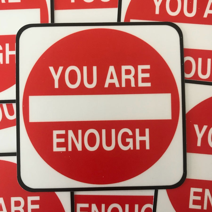Image of You Are Enough Sticker