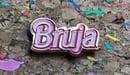 Image of Bruja Pin
