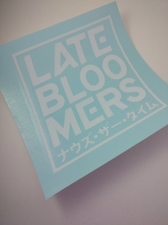 Image of Late Bloomers Box Decal | Vinyl Print