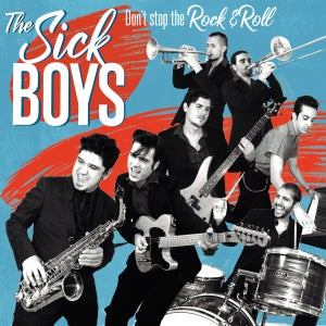 "Image of The Sick Boys ""Don't Stop the Rock'n'Roll"""