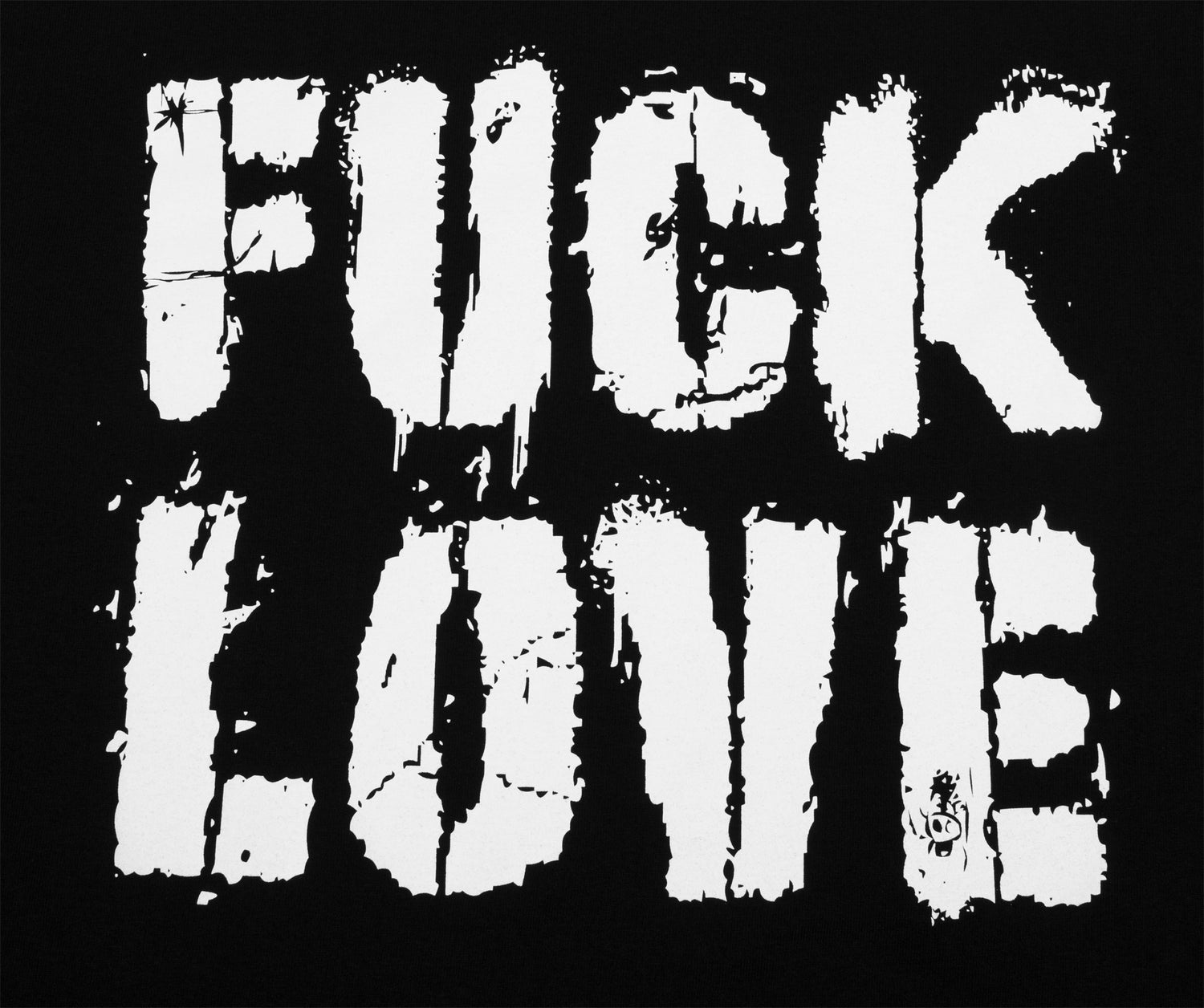 Image of FUCK LOVE TEE