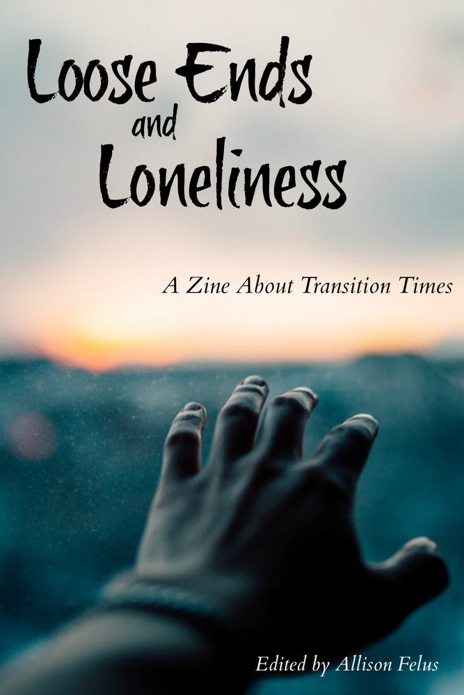 Image of Loose Ends and Loneliness