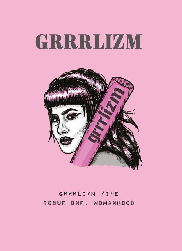 Image of GRRRLIZM ZINE