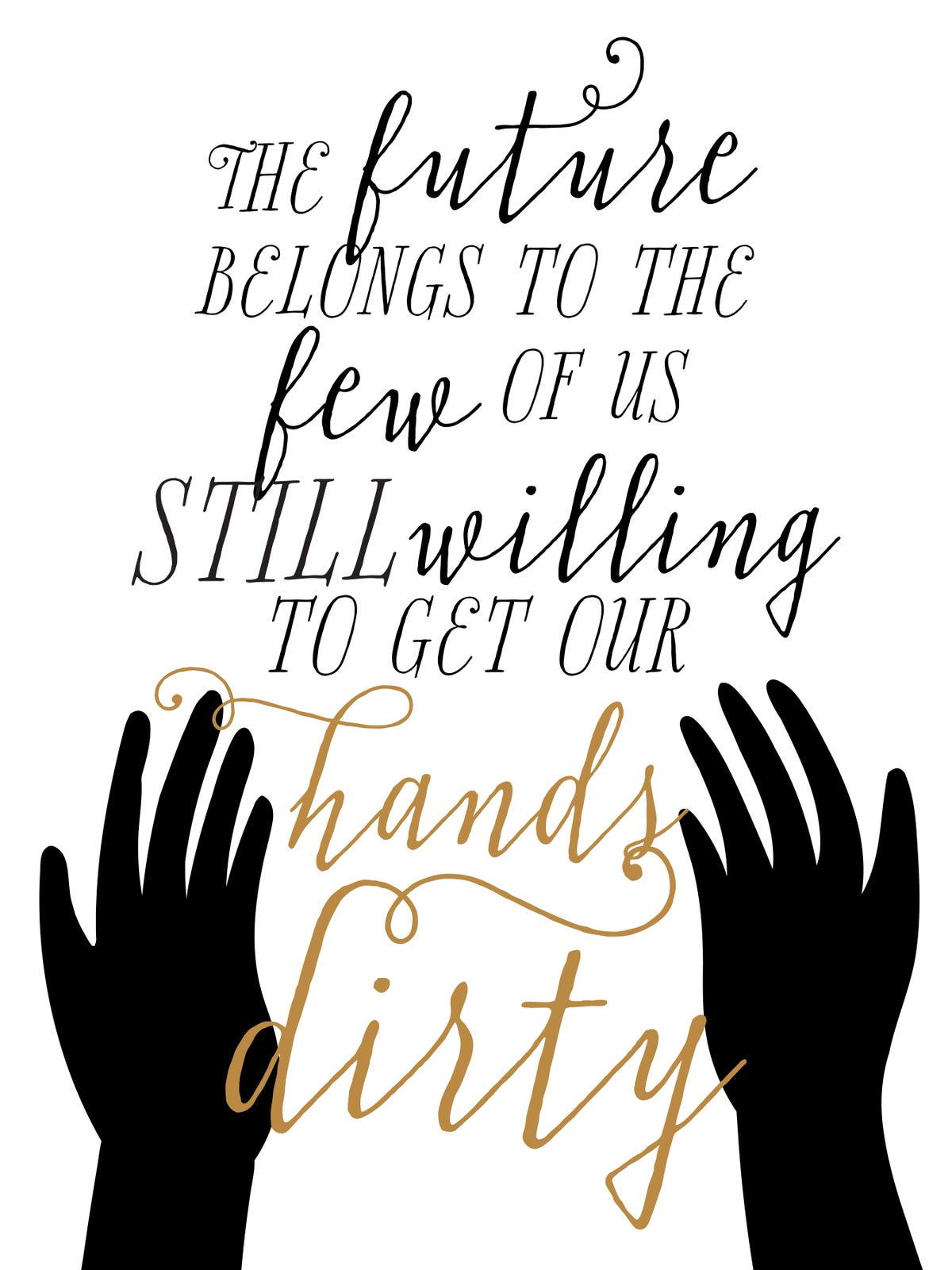 The Future Belongs to Us Print
