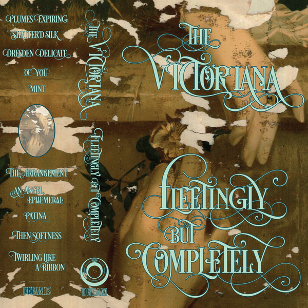 "Image of The Victoriana ""Fleetingly, But Completely"" DREAM16"