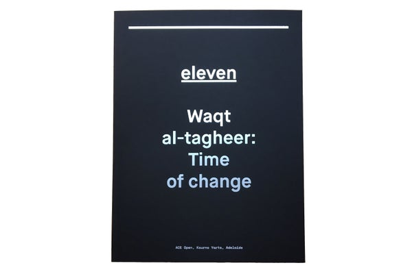 Image of eleven | Waqt al-tagheer: Time of change