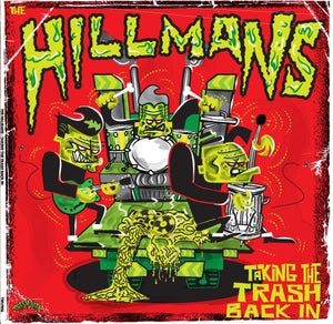 Image of Out Now. LP The Hillmans : Taking The Trash Back In.  Ltd Edition.