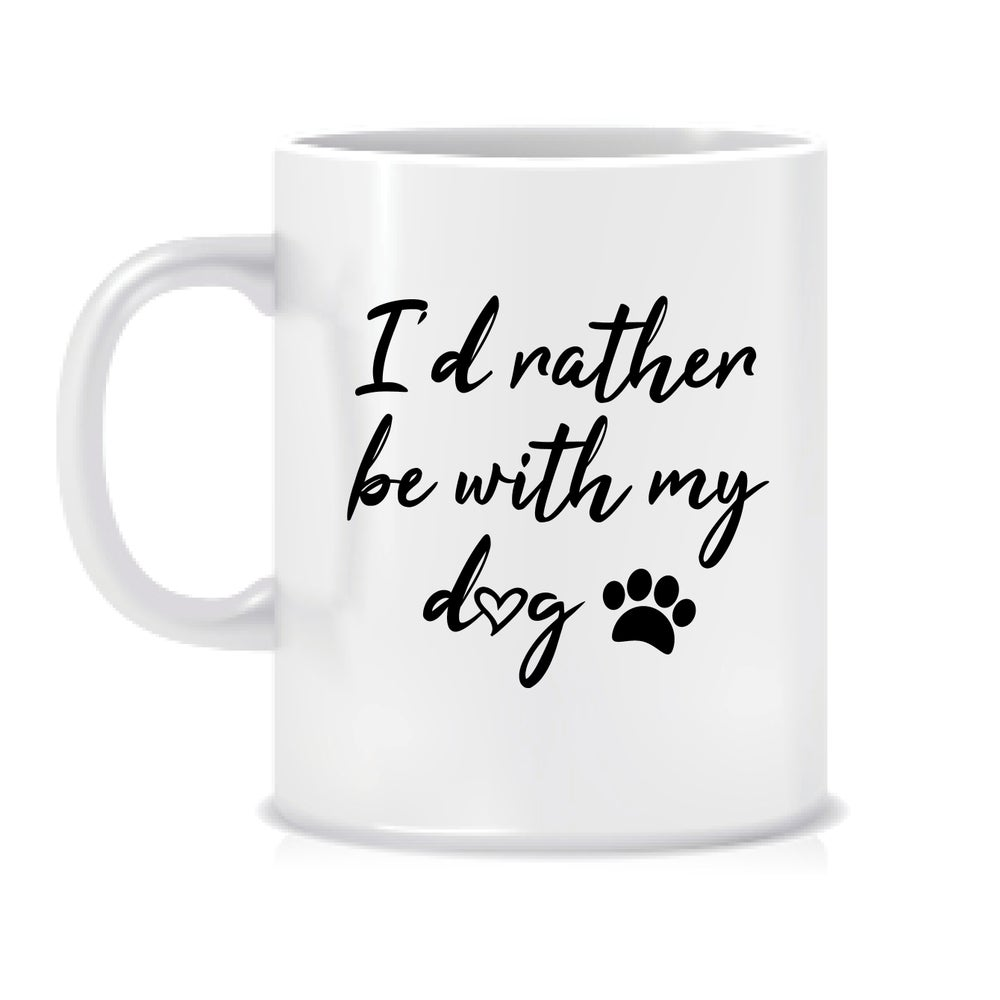 Image of I'd rather be with my dog mug