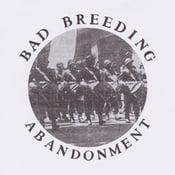 """Image of BAD BREEDING - ABANDONMENT 12"""" EP"""