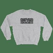 Image of Shipyard Dad Sweat Shirt