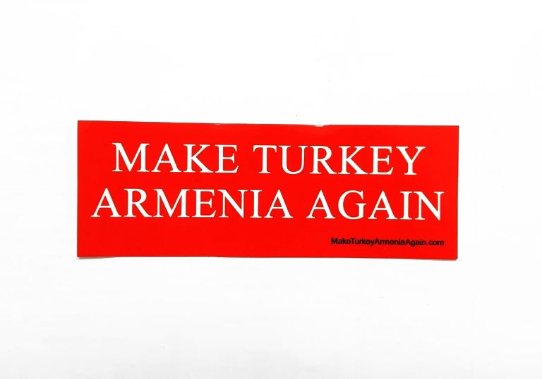 Image of Make Turkey Armenia Again sticker - Big