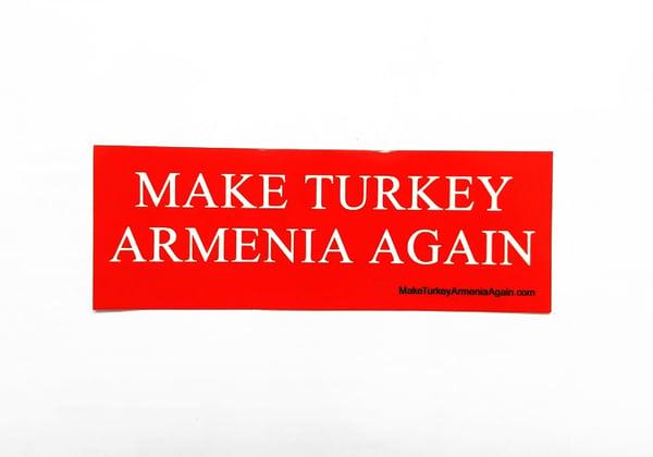 Image of Make Turkey Armenia Again sticker - Big