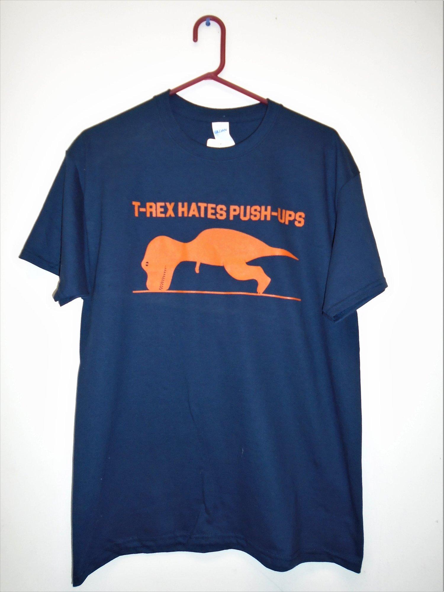 Image of T-Rex Hates Push Ups Tee