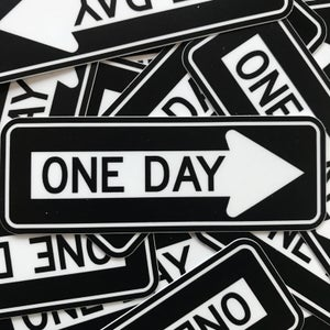 Image of One Day Sticker