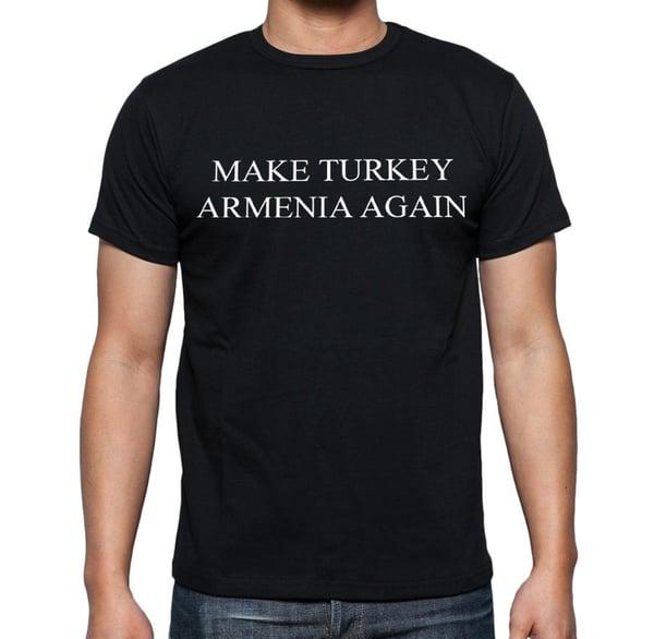 Image of Make Turkey Armenia Again shirt - Black
