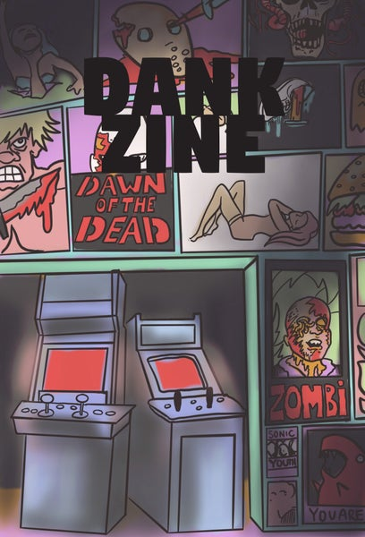 Image of Dank Zine Issue Twelve: You are Being Chased