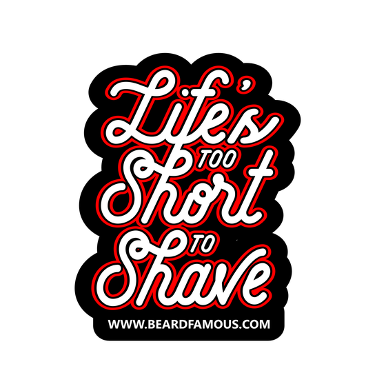 Image of Life's Too Short To Shave sticker