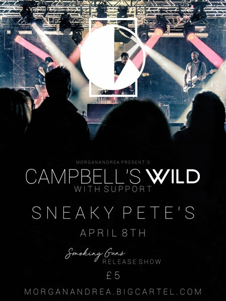 Image of Campbell's Wild 'Smoking Guns' Release Night Tickets