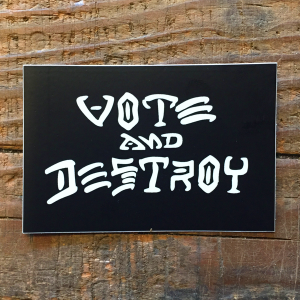 Image of Vote and Destroy Sticker