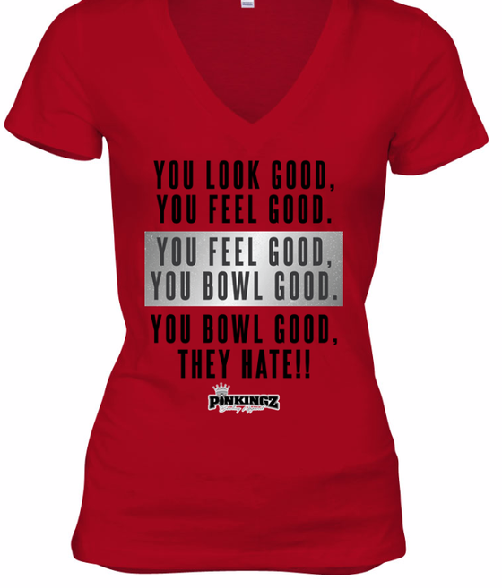Image of Look Good Feel Good They Hate - Pinkingz Bowling T-Shirt