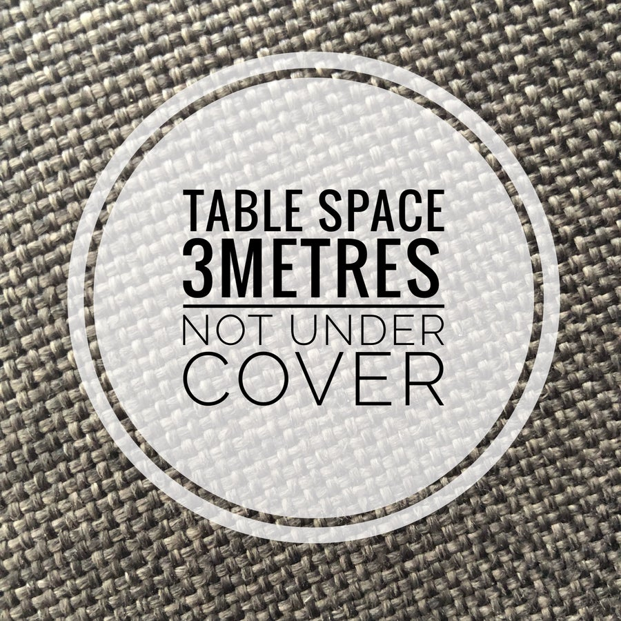Image of Table Space 3m NOT under cover March 30th