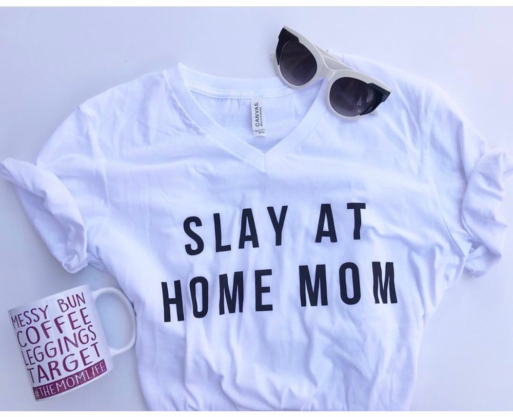 Image of Slay at Home Mom Tee or Tank