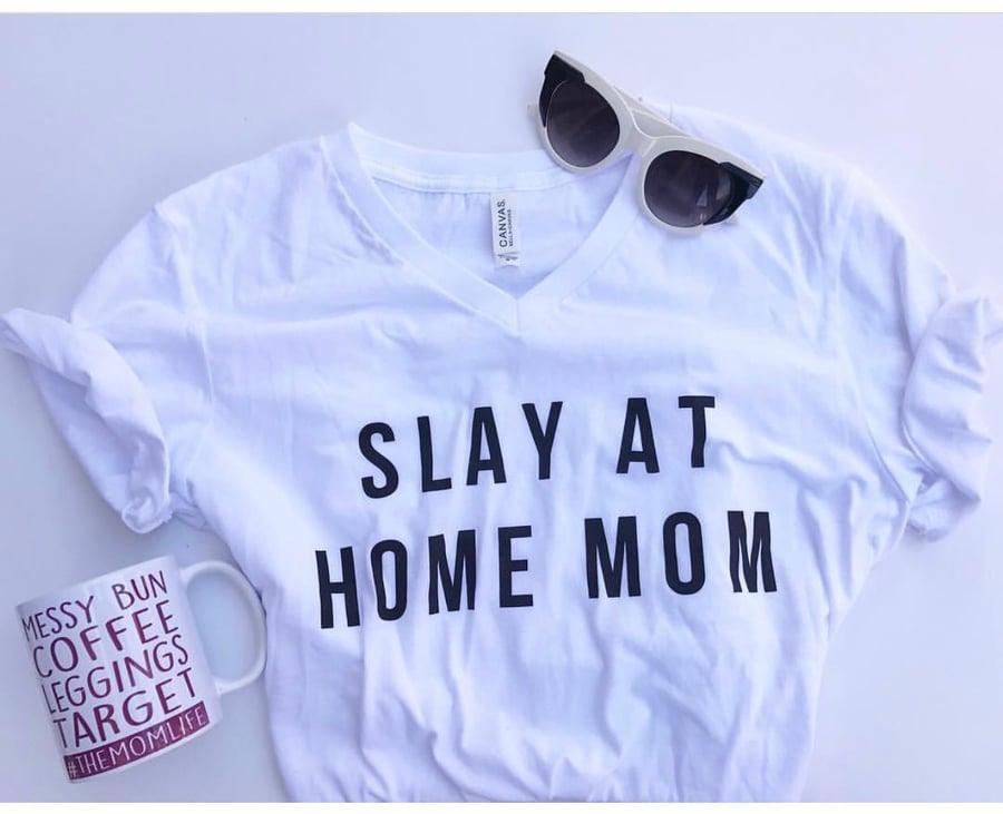 Image of Slay at Home Mom Tee or Tank