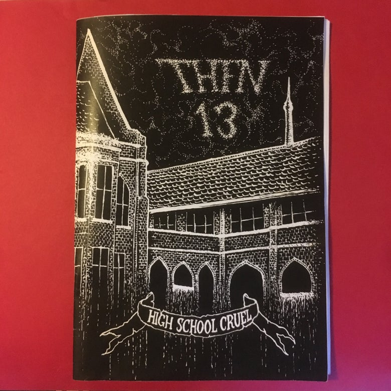 Image of To Here From Naivety #13 - High School Cruel