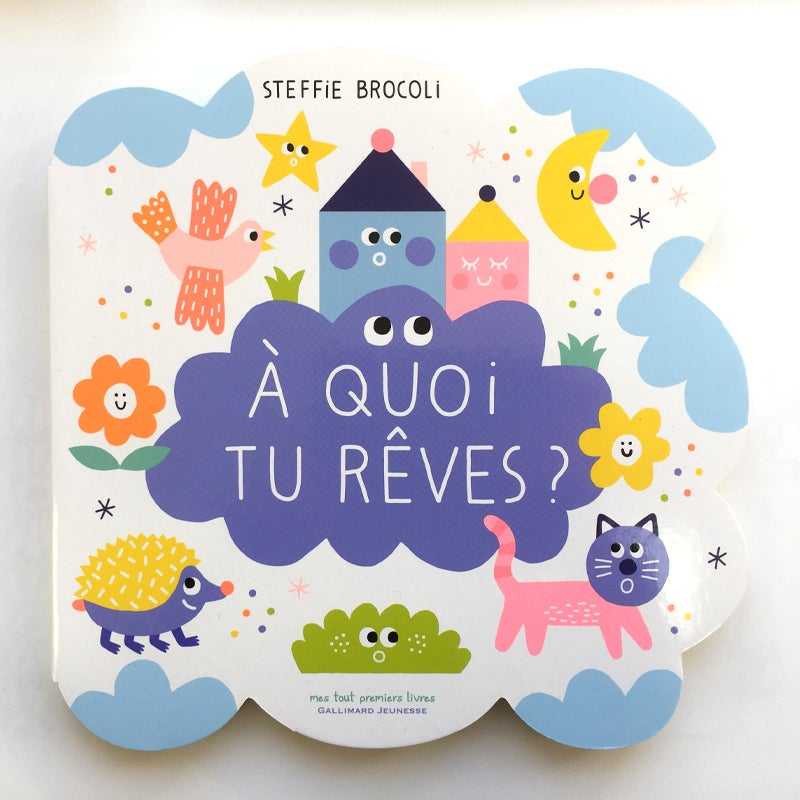 Image of A quoi tu rêves