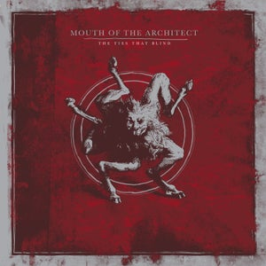 Image of Mouth of the Architect - The Ties That Blind (Reissue) CD *Preorder